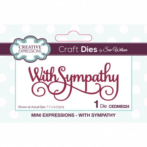 Sue Wilson Mini Expressions Collection With Sympathy