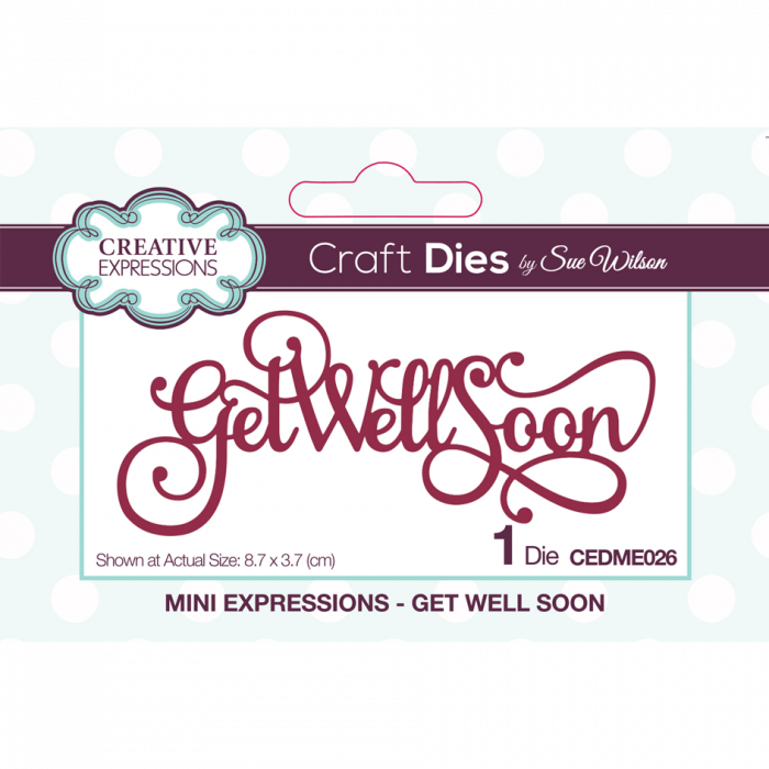 Sue Wilson Mini Expressions Collection Get Well Soon