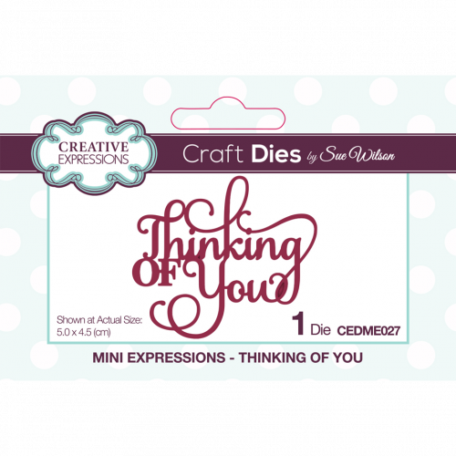 Sue Wilson Mini Expressions Collection Thinking of You