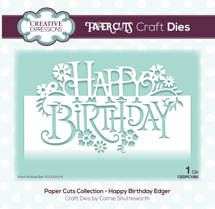 papercuts craft die happy birthday edger