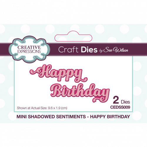 Sue Wilson Mini Shadowed Sentiments Happy Birthday
