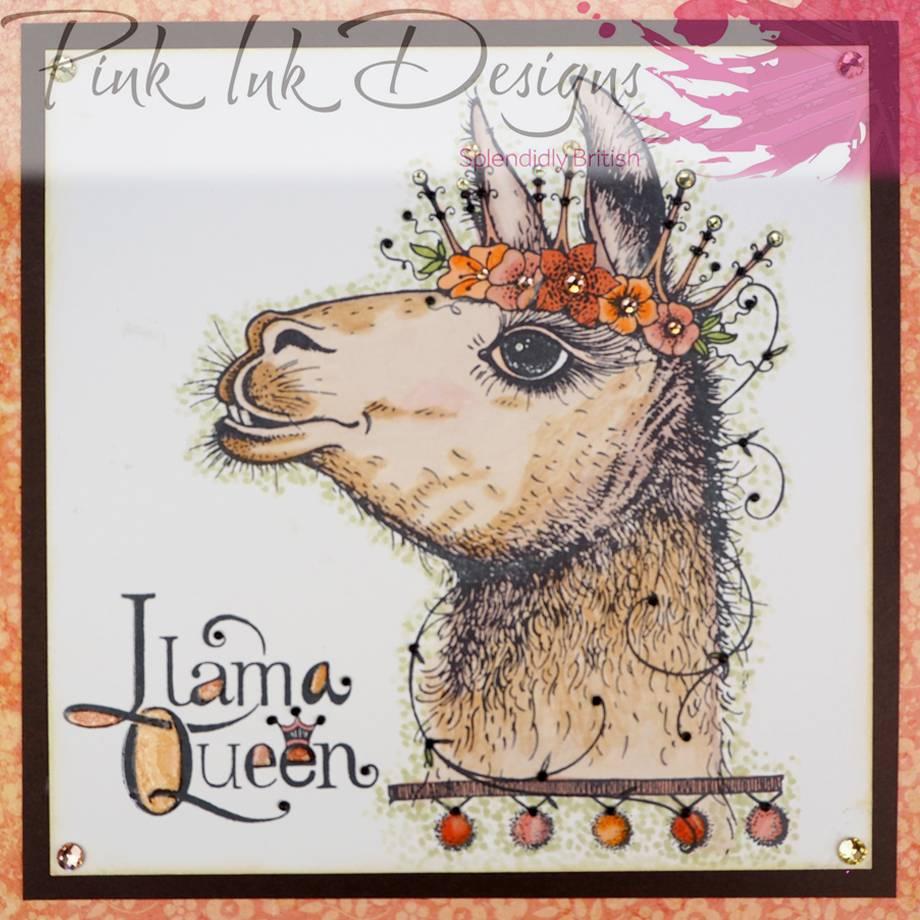 Pink Ink Designs A5 Llama Queen Stamp Sample